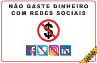 nao gaste dinheiro com redes sociais - 4